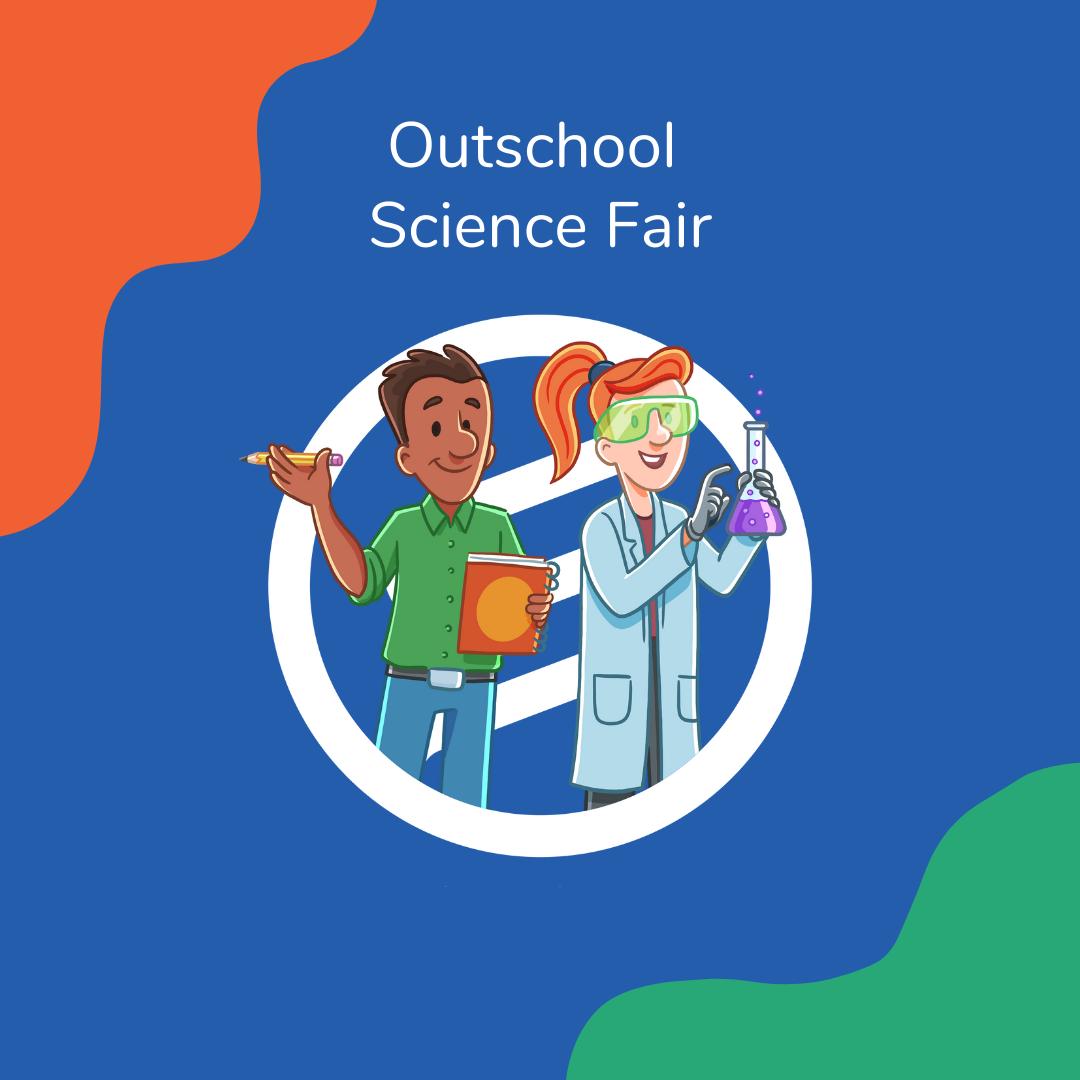 Outschool Science Fair